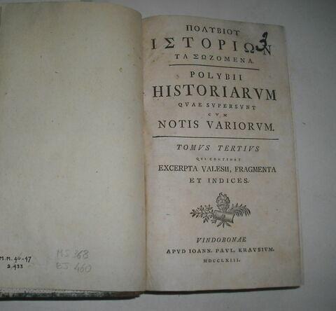 Ouvrage en latin et en grec sur deux colonnes : Polibius tome III, Casauboni édité en 1763 ayant appartenu au duc de Reichstadt