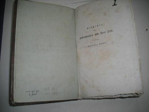 Livre d'études en langue allemande ayant appartenu à Napoléon II : Geschichte der Hohenstaufen und ihrer Zeit. II, Leipzig, 1823. Second volume d'un ensemble de six.