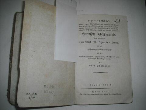Livre d'études en langue allemande ayant appartenu à Napoléon II : Lateinische Chrestomathie. Vienne, 1821.