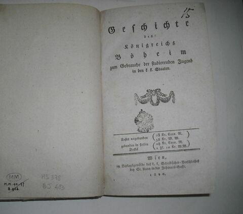 Livre d'études en langue allemande ayant appartenu à Napoléon II  : Geschichte des Königreichs Böheim. Vienne, 1820.