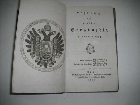 Livre d'études en langue allemande ayant appartenu à Napoléon II  : Lehrbuch der neuesten Geographie (vol. I). Vienne, 1820.