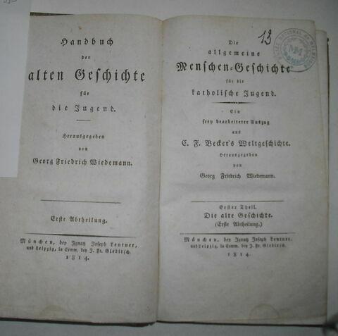 Livre d'études en langue allemande ayant appartenu à Napoléon II : Der Allgemeine Menschen-Geschichte..., I, Munich, 1814.