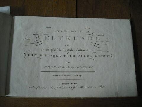 Livre ayant appartenu à Napoléon II : Allgemeine Weltkunde oder Geographish-Statistisch-Historische..., Leipzig, 1810.