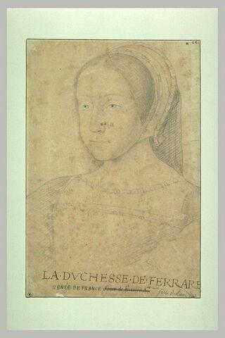 Renée de France, fille de Louis XII, duchesse de Ferrare