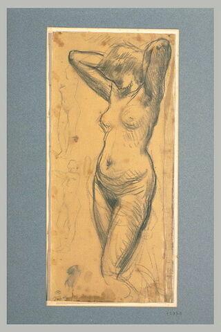 Femme nue, debout, les mains derrière la tête et deux croquis de femme nue