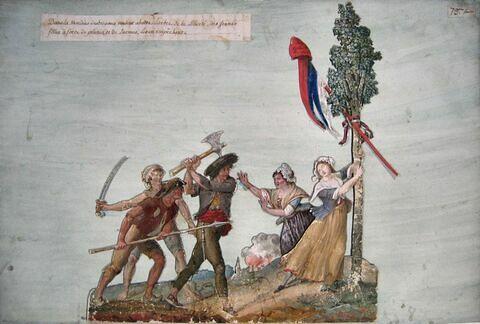 Brigands voulant abattre l'arbre de la Liberté défendu par des jeunes filles
