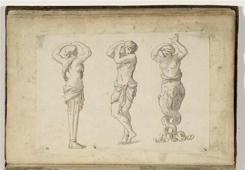 Trois figures d'après des sculptures : terme, figure masculine demi-nue, ...