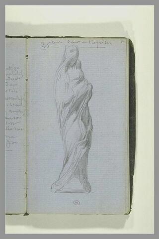 Figure, debout, enveloppée d'une draperie ; note manuscrite