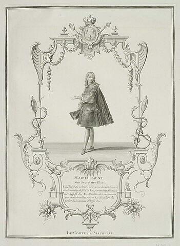Habillement d'un secrétaire d'Etat. Le Comte de Maurepas.