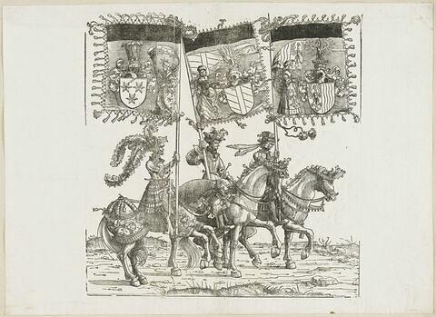Le triomphe de Maximilien : soixante-et-unième planche. Trois chevaliers avec les bannières aux blasons de Cilli, de Burgau et de la Haute Autriche