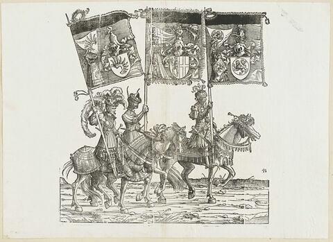 Le triomphe de Maximilien : soixante-dixième planche. Trois chevaliers avec les bannières aux blasons de Libein, Acht Gericht et de Reineck