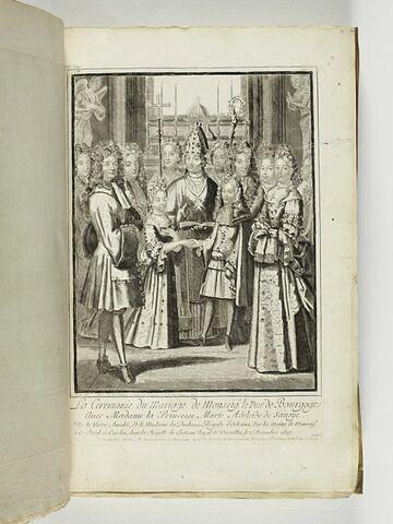 La cérémonie de mariage du Duc de Bourgogne et de Marie Adélaïde de Savoie