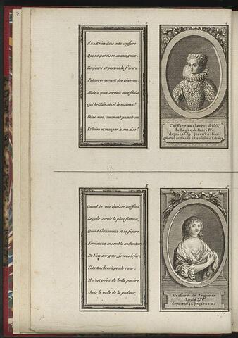 Coëffure en cheveux frisés du Regne de Henri IV, depuis 1589 jusqu'en 1610. elle etoit ordinaire à Gabrielle d'Estrées / Coëffure du Regne de Louis XIV, depuis 1644 jusqu'en 1711.