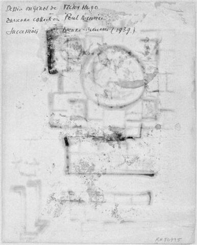 Annotation : Dessin original de Victor Hugo / Ancienne collecton Paul Meurice / Suiccession veuve Meurice (1939)